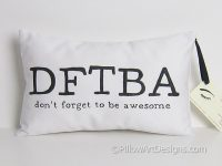 dftba-dont-forget-to-be-awesome-pillow-1386902810-jpg